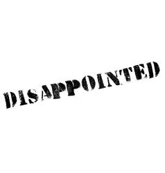 Disappointed rubber stamp vector