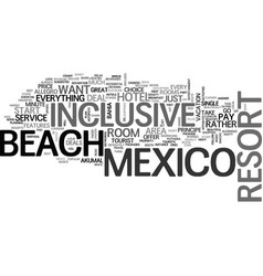beach inclusive mexico resort text word cloud vector image