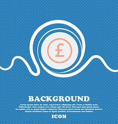 Pound sterling icon sign blue and white abstract vector