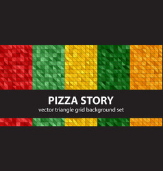 Triangle pattern set pizza story seamless vector