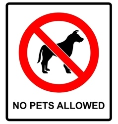 No pet allowed sign no dogs vector