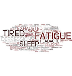 Fatigue word cloud concept vector