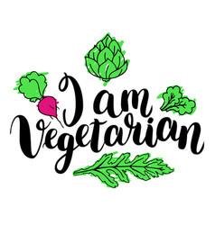 i am vegetarian inspirational quote about vector image vector image