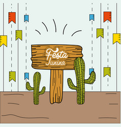 Festa junina with party flags and cactuses vector