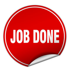Job done round red sticker isolated on white vector