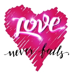 Love never fails brush calligraphy vector