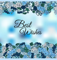 Floral doodle background best wishes vector