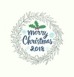 merry christmas 2018 lettering for christmas card vector image