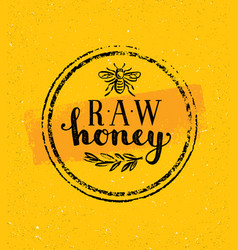 Raw honey creative sign concept organic vector