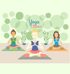 three beautiful women practicing yoga exercises in vector image vector image