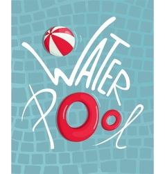 Water pool with inflatables lettering poster vector