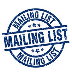 Mailing list blue round grunge stamp vector