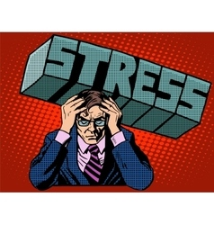 Stress problems severity businessman business vector image