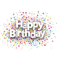 Happy birthday paper background vector