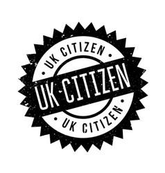 Uk citizen rubber stamp vector
