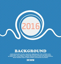 Happy new year 2016 sign icon calendar date blue vector