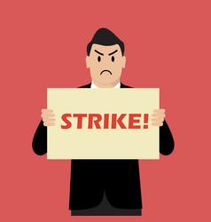 Businessman holding strike banner vector