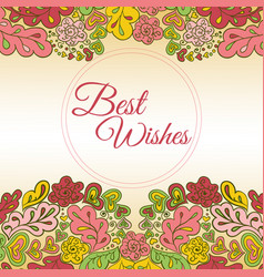 Floral doodle card best wishes vector