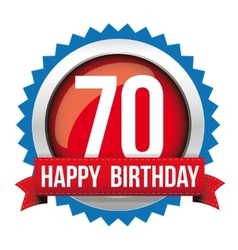 Seventy years happy birthday badge ribbon vector image