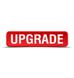 Upgrade red 3d square button isolated on white vector
