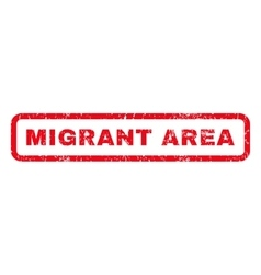 Migrant Area Rubber Stamp vector image vector image