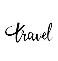 travel card hand drawn modern calligraphy vector image vector image