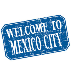 Welcome to mexico city blue square grunge stamp vector