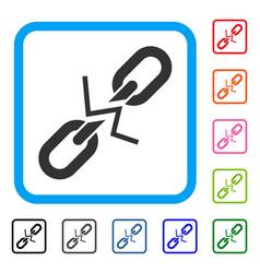 broken chain link framed icon vector image