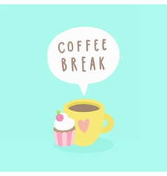 Coffee break Cup and cupcake vector image vector image