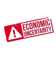 Economic uncertainty rubber stamp vector