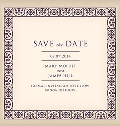 Save the date with border frame renaissance vector