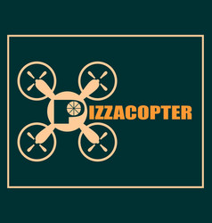 drone quadrocopter icon pizzacopter text vector image