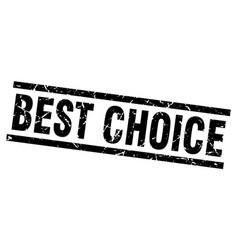 Square grunge black best choice stamp vector