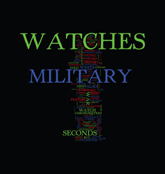 Military watches text background word cloud vector