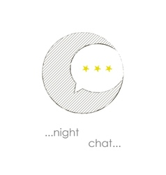 Night chat bubble vector image vector image
