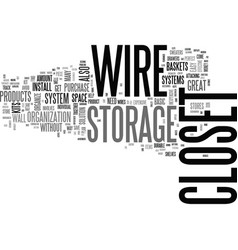 Wire closet storage systems text word cloud vector