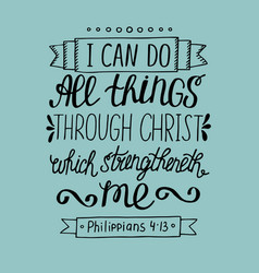 hand lettering can all things through christ vector image vector image