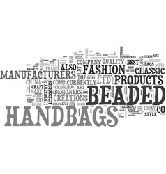 Beaded handbags text word cloud concept vector