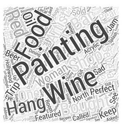 Paintings of food and wine word cloud concept vector