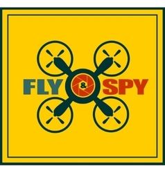 Drone quadrocopter icon fly and spy text vector