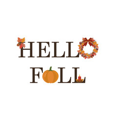 hello fall vector image