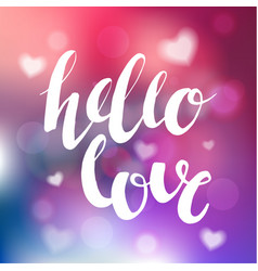 hello love romantic phrase photo overlay vector image vector image