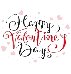 Happy valentines day lettering text for greeting vector