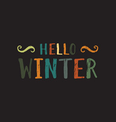 Hello winter inscription vector