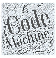 Programming cnc machines with g codes word cloud vector