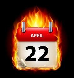twenty-second april in calendar burning icon on vector image