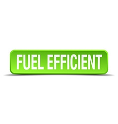 fuel efficient green 3d realistic square isolated vector image vector image