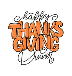 hand drawn thanksgiving dinner typography poster vector image