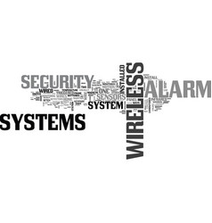 Wireless alarm system text word cloud concept vector