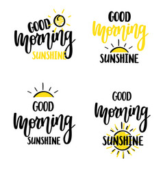 Good morning sunshine nice calligraphy vector
